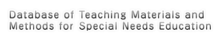 Database of Teaching Materials and Methods for Special Needs Education